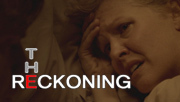 3player | The Reckoning, 17/05/2015.  A mother struggles to support her desperately ill daughter, but then is told that she will receive £5 million if she kills someone who deserves to die