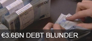 TV3 Special Report - �3.6bn finance dept blunder